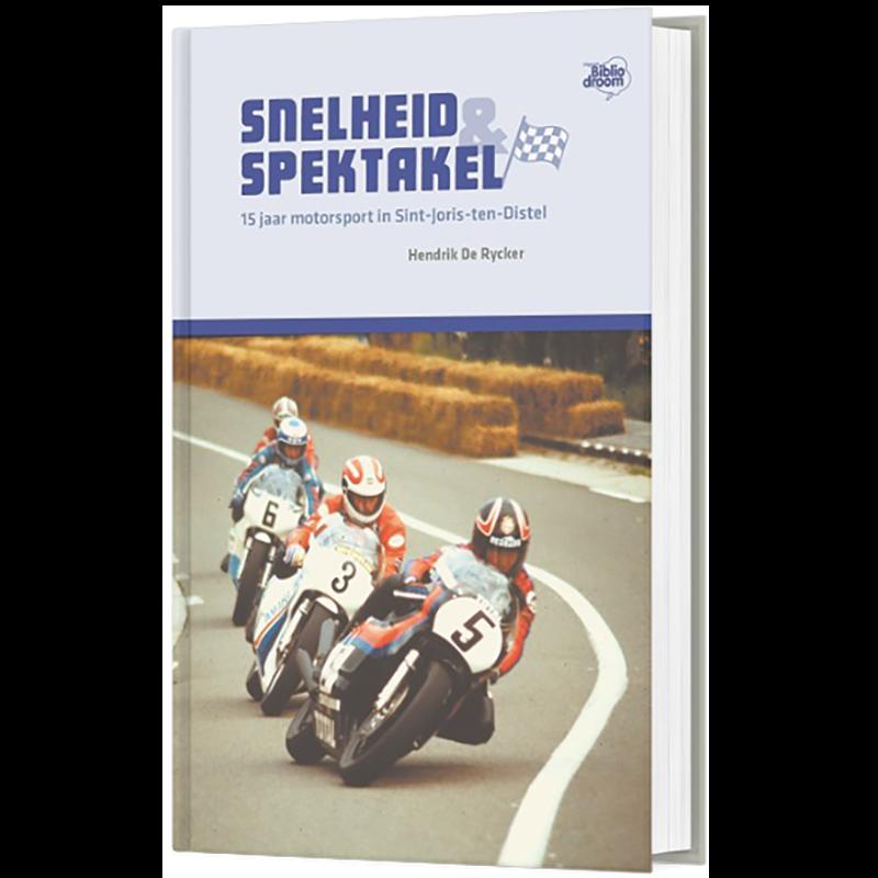 Snelheid & Spektakel - Hendrik De Rycker